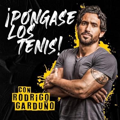 """El famoso gurú del fitness Rodrigo Garduño estrena """"¡Póngase Los Tenis!"""" Hoy Nuevo podcast de Audio En reVolver"""